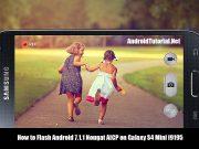 Flash S4 Mini i9195 to Android 7.1.1 Nougat