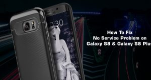 How to Fix Galaxy S8 Not Registered on Network