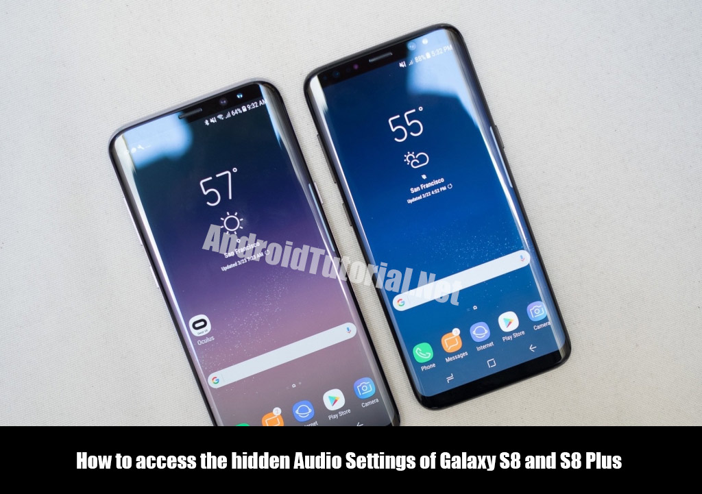 How to access the hidden Audio Settings of Galaxy S8 and S8 Plus