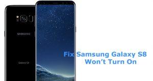 Fix Samsung Galaxy S8+ Won't Turn On Issue