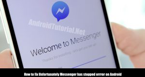 How to fix Unfortunately Messenger has stopped errror on Android