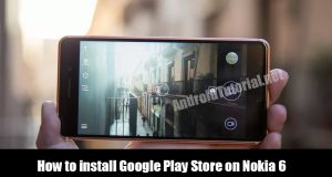 install Google Play Store on Nokia 6
