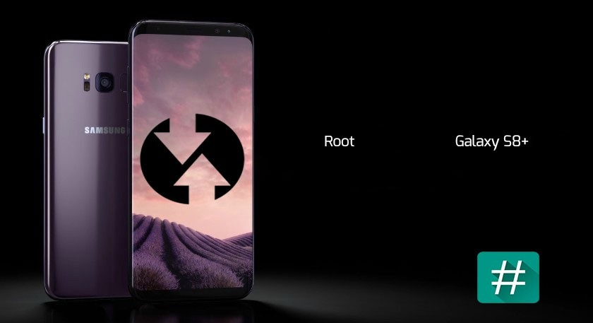 Root Samsung Galaxy S8+ with CF Auto Root - Complete Guide