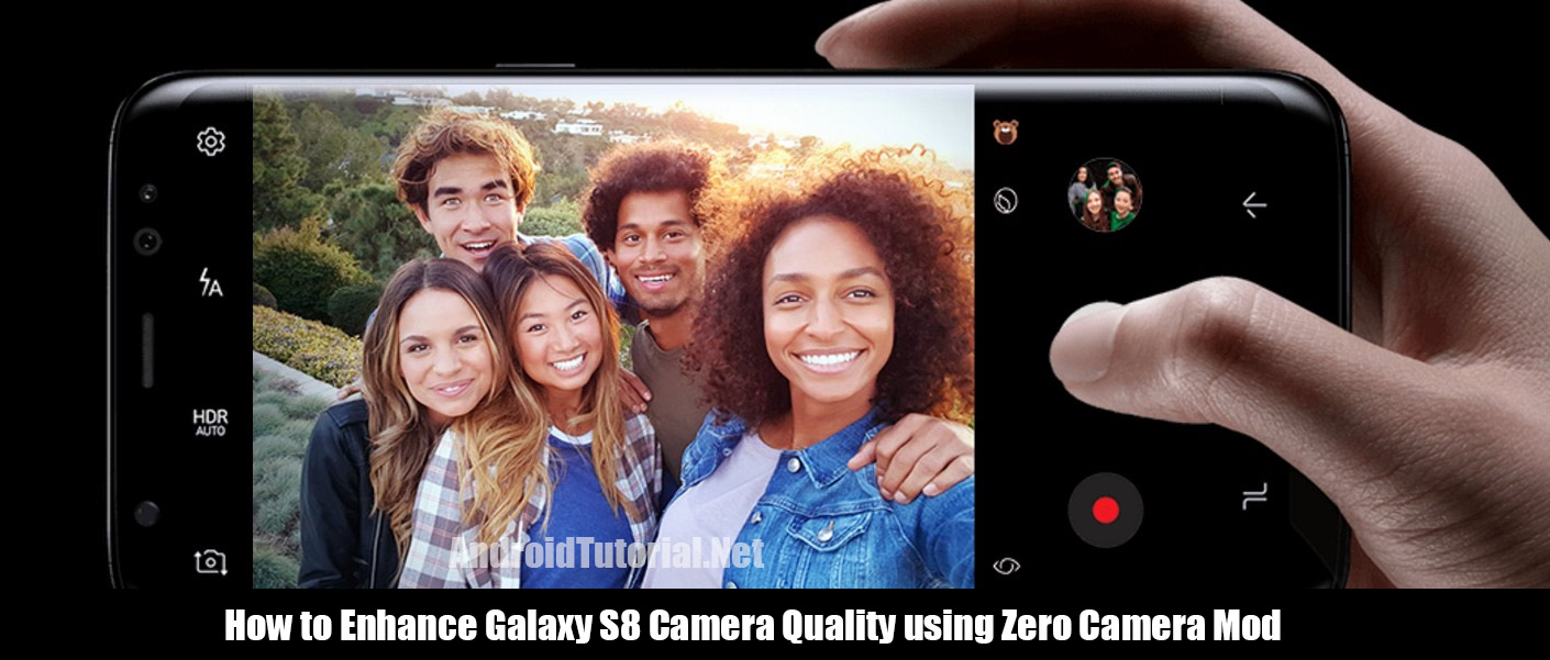 enhance Galaxy S8 Camera Quality using Zero Camera Mod