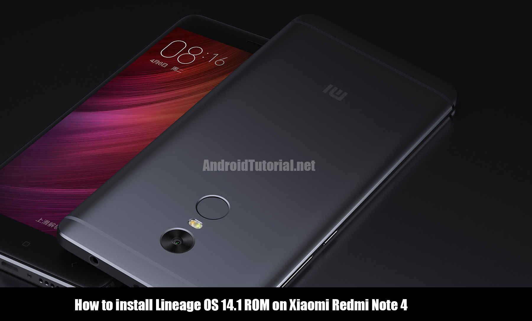 Tema Xiaomi Redmi Nota 4 2017 Para Android: How To Install Lineage OS 14.1 ROM On Xiaomi Redmi Note 4