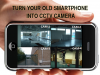 Smartphone into a CCTV Camera