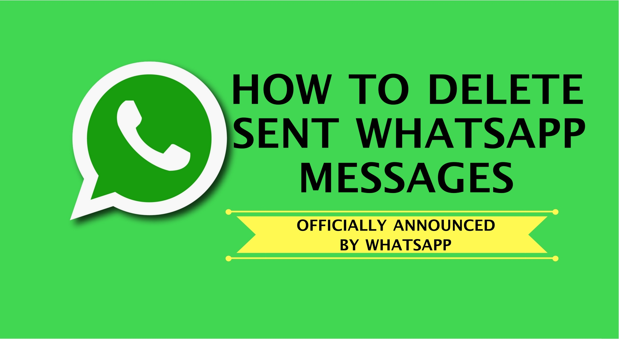 Delete WhatsApp Sent Messages