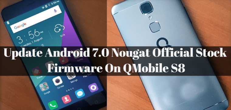 How to Install Android 7 0 Nougat on QMobile S8