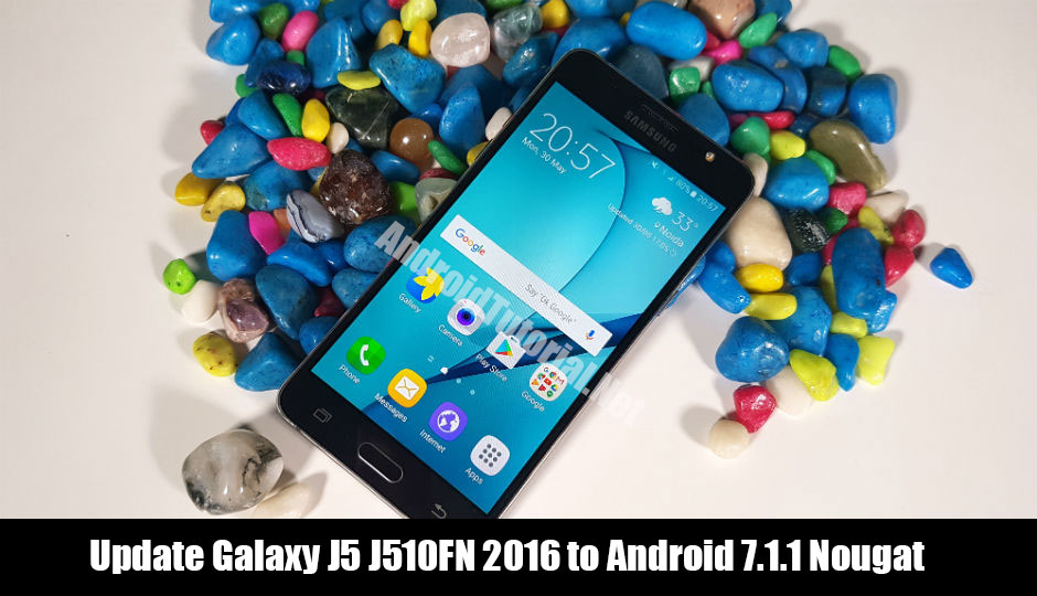 How to update Galaxy J5 J510FN to Android 7 1 1 Nougat