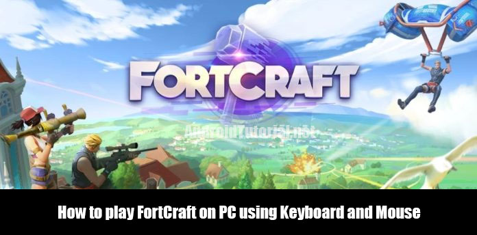 How to play FortCraft on PC using Keyboard and Mouse