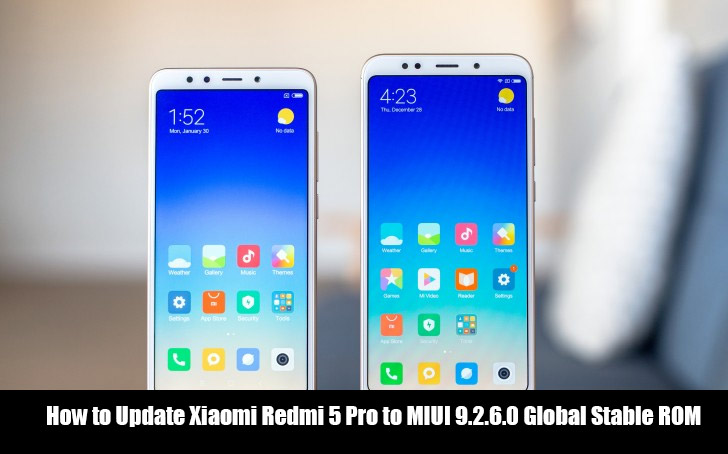 How to Update Xiaomi Redmi 5 Pro to MIUI 9.2.6.0 Global Stable ROM