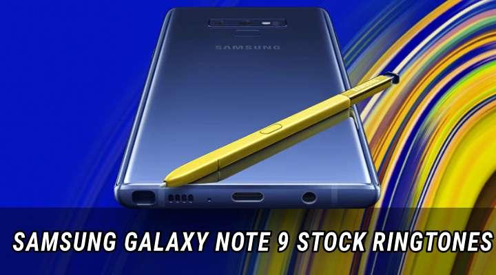 Galaxy Note 9 Ringtones