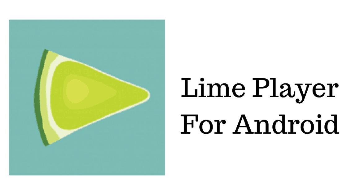 Lime Player APK 1.1.0
